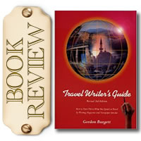 Travel Writer's Guide by Gordon Burgett