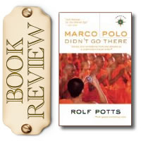 Travel Writing Book Review: Marco Polo Didn't Go There