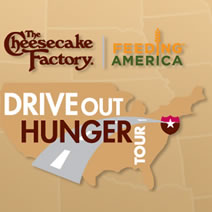 Cheesecake Factory Drive Out Hunger Tour